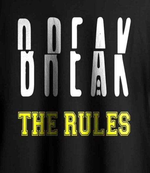 Break The Rule Men T-shirt