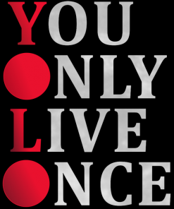 You Only Live Once Women T-shirt