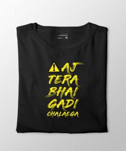Aaj Tera Bhai Gadi Chalaega Men T-shirt