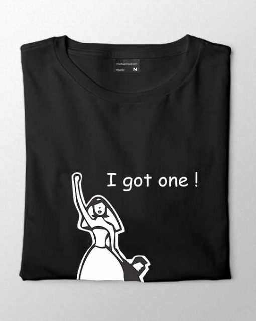 I Got One Women T-shirt