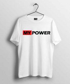 My Power Men T shirt