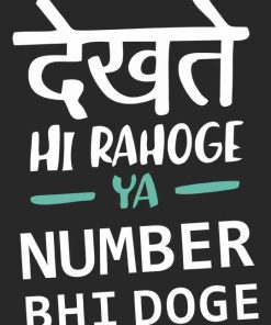 Dekhte Hi Rohoge Ya Number Bhi Doge Men T-shirt