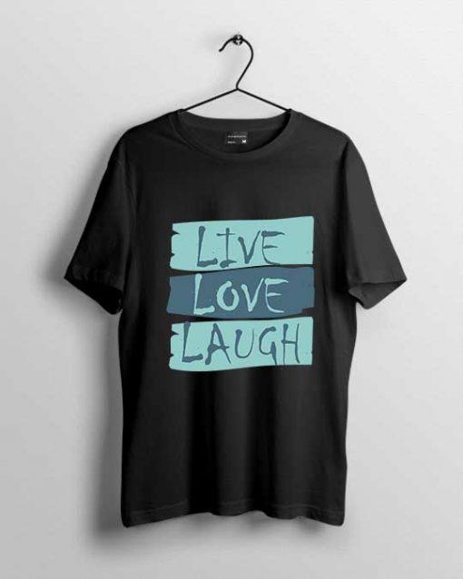 live love laugh men t-shirt