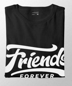 friends forever men t-shirt
