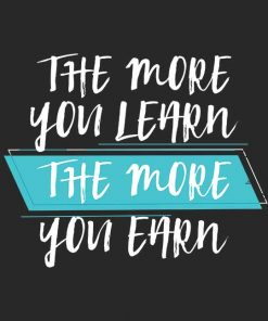 The More You Learn, The More You Earn Men T-shirt