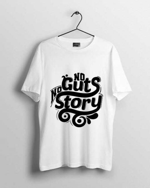 no guts men's t-shirt