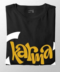 Karma Is Like Women's T-shirt