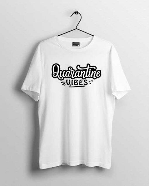 Quarantine Vibes men's t-shirt