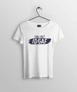 Fun fact idgaf White